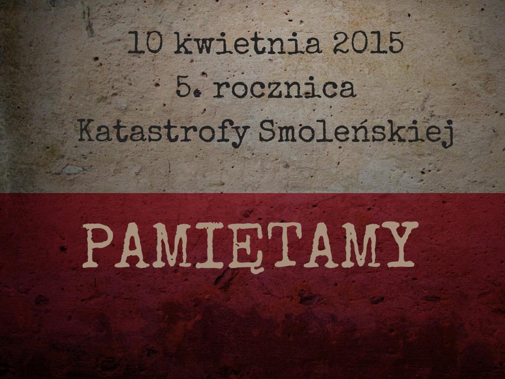10 kwietnia 2015V rocznicaKatastrofy (2)